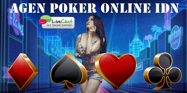Agen Poker Online IDN dan Cara Registrasinya