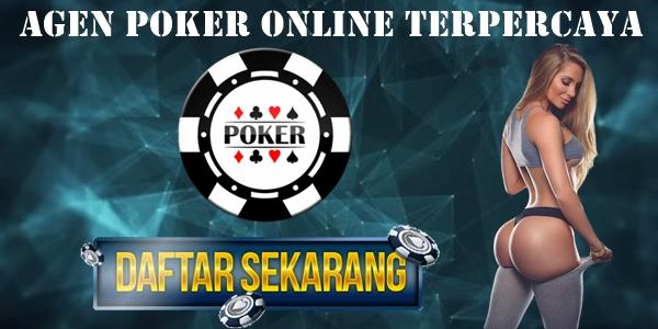 Cara Memilih Agen Poker Online Terpercaya 2019